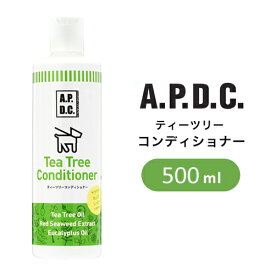 【あす楽】たかくら新産業 A.P.D.C ティーツリーコンディショナー 500ml 2770087