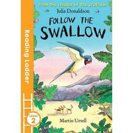 Egmont Reading Ladder 2 Follow the Swallow