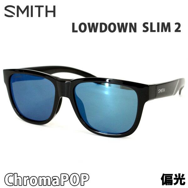 スミス サングラス 偏光レンズ LOWDOWN SLIM 2 BLACK - CHROMAPOP POLARIZED BLUE MIRROR SMITH サングラス 日本正規品【C1】【w73】