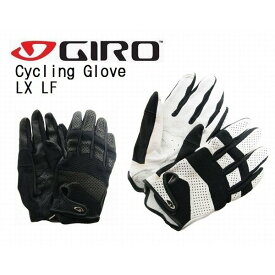 ジロ 自転車グローブ GIRO LX LF エルエックス LFCYCLE COLLECTIONGIRO サイクリング