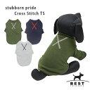 stybborn pride クロスステッチTS / S,M,L,XL 【犬服 犬の服 ドッグウェア 犬 服 春 夏 かわいい Tシャツ】シンプル …