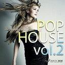 【店内音楽CD】POP HOUSE vol.2 - Across a hill - (16曲 約65分)♪かっこいい音楽 店舗・お店・施設・ショール…