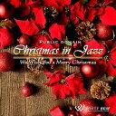 【店内音楽CD】クリスマスinジャズ -We Wish You a Merry Christmas- (19曲 約58分)♪クリスマスパーティーに合う…