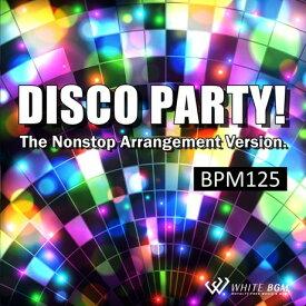 【店内音楽CD】ディスコパーティー!-BPM125-(20曲 約68分)♪エアロビクスやフィットネスで使えるBGM 著作権フリー音楽 BGM CD  面倒な著作権処理不要