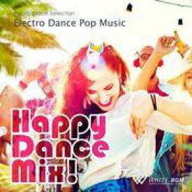 【店内音楽CD】Happy Dance Mix! - Electro Dance Pop Music - (17曲 約64分)♪かっこいい音楽 店舗BGMやイベントに 著作権フリー音楽 ★ネコポスはCD2枚迄!CD3枚以上は宅急便を選択ください!