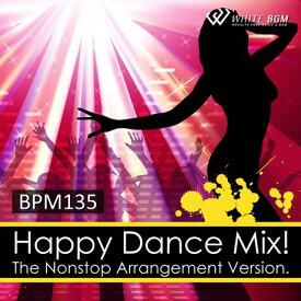 【店内音楽CD】ハッピーダンスミックス!-BPM135-(20曲 約67分)♪フィットネスで使えるBGM 著作権フリー音楽★ネコポスはCD2枚迄!CD3枚以上は宅急便を選択ください!