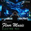 【店内音楽CD】フロアミュージック - Electro MIX - (15曲 約59分)♪リラックス音楽 店舗・お店・施設・待合室・…