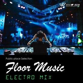 【店内音楽CD】フロアミュージック - Electro MIX - (15曲 約59分)♪リラックス音楽 店舗BGMやイベントに 著作権フリー音楽 ★ネコポスはCD2枚迄!CD3枚以上は宅急便を選択ください!