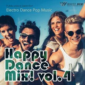 【店内音楽CD】Happy Dance Mix! vol.4 - Electro Dance Pop Music - (18曲 約61分)♪かっこいい音楽 店舗・お店・施設・ショールーム・イベント・ショー・展示会 著作権フリー音楽 BGM CD  面倒な著作権処理不要
