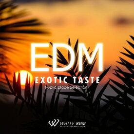 【店内音楽CD】Exotic Taste EDM (17曲 約64分)♪かっこいい音楽♪フィットネスで使えるBGM 著作権フリー音楽