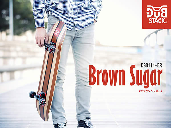【送料無料・代引き不可】DUB STACK スケートボード DSB111-BR(ブラウンシュガー)