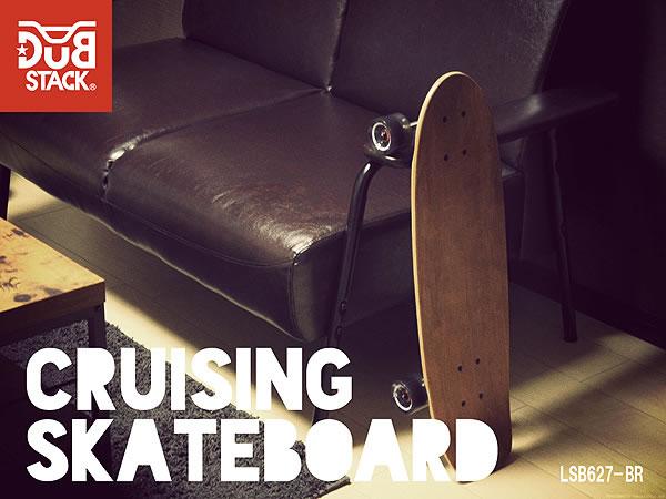 【送料無料・代引き不可】DUB STACK クルージングスケートボード LSB627-BR