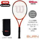 【数量限定】ウイルソン [wilson] 硬式ラケット BURN 100LS REVERSE ※スマートテニスセンサー対応品