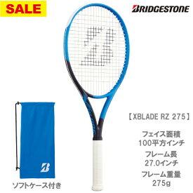 【SALE】ブリヂストン [BRIDGESTONE] 硬式ラケット X-BLADE RZ275(BRARZ3)