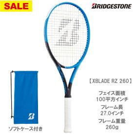【SALE】ブリヂストン [BRIDGESTONE] 硬式ラケット X-BLADE RZ260(BRARZ4)