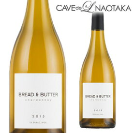 【P10倍】ブレッド & バター シャルドネ 750ml[カリフォルニア][白ワイン]長SP期間:10/23〜25