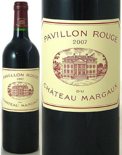 パヴィヨン ルージュ デュ シャトー マルゴー [2007](赤ワイン)[S]
