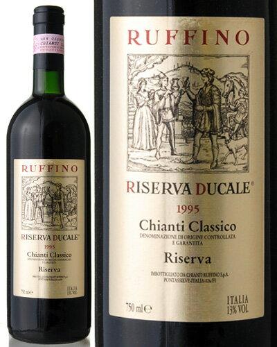 キャンティ クラシコ リゼルヴァ デュカーレ[1995] ルフィーノ(赤ワイン) ※ラベル瓶&キャップに汚れ 破れ 傷有り※[S]