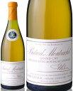 バタール モンラッシェ グラン クリュ [2001] ルイ ラトゥール ( 白ワイン ) [tp] [S]