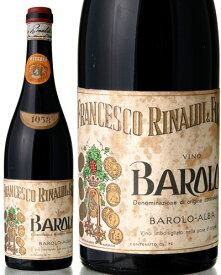 バローロ [ 1958 ]フランチェスコ リナルディ ( 赤ワイン ) [S]