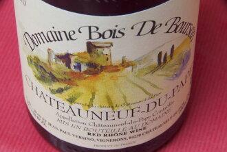 Domaine Bois-de Boursin and Chateauneuf du Pugh [2010]