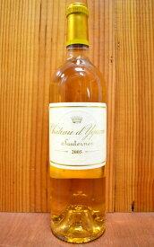 シャトー イケム 2005 ソーテルヌ プルミエ グラン クリュ クラッセ (ソーテルヌ特別第一級格付) フランス ボルドー ソーテルヌ 白ワイン 極甘口 750mlChateau d'Yquem [2005] AOC Sauternes Grand Premiers Cru