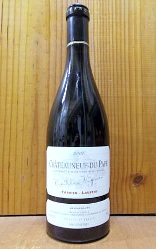 シャトーヌフ デュ パプ ヴィエイユ ヴィーニュ 2006 タルデュー ローラン AOCシャトーヌフ デュ パプ 赤ワイン ワイン 辛口 フルボディ 750mlChateau du Pape Vieilles Vignes [2006] Tardieu-Laurent AOC Chateauneuf du Pape