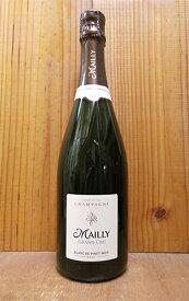 マイイ シャンパーニュ グラン クリュ ブラン ド ノワール 正規 泡 白 辛口 シャンパン シャンパーニュ 750ml マイイシャンパーニュ Mailly Champagne Grand cru Blanc de Noirs AOC Grand cru Champagne