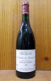 サン ニコラ ド ブルグイユ ヴィエイユ ヴィーニュ 1987 至高の古酒コレクション ジョエル タリュオー元詰 (タリュオー フォルツェンロゲル) 33年熟成品St. Nicolas de Bourgueil Vieilles Vignes [1987] Domaine Joel Taluau