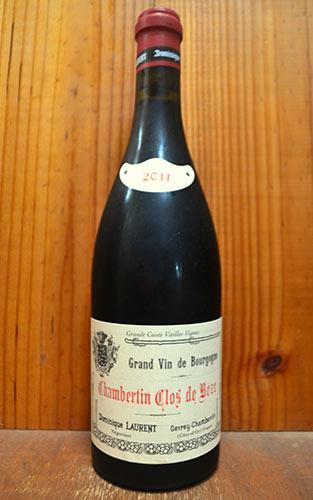 シャンベルタン クロ ド ベーズ グラン クリュ 特級 2011 ドミニク ローラン 正規 赤ワイン 辛口 フルボディ 750ml (ドミニク・ローラン)Chambertin Clos de Beze Grand Cru [2011] Dominique Laurent