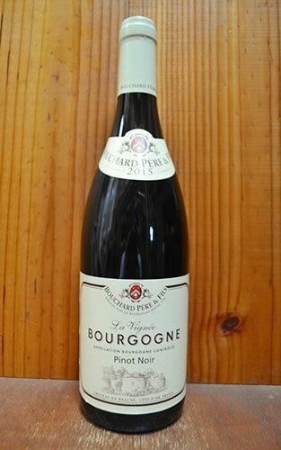 ブシャール・ペール・エ・フィス・ブルゴーニュ・ピノ・ノワール・ラ・ヴィニェ[2015]年【ワイン王国28】P58A Bouchard Pere & Fils Bourgogne la Vinee