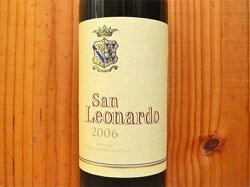 サン レオナルド 2006 テヌータ サン レオナルド (現オーナー カルロ グエリエリ ゴンザーガ公爵家) 赤ワイン ワイン 辛口 フルボディ 750mlSan Leonardo [2006] (Guerrieri Gonzaga) Tenuta San Leonardo Vigneti delle Dolomiti IGT Trentino Alto Adige