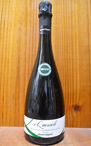 メディチ エルメーテ クエルチオーリ レッジアーノ ランブルスコ セッコ NV 正規 750ml スパークリング 赤 泡 (メディチ・エルメーテ・クエルチオーリ・レッジアーノ・ランブルスコ・セッコ) 赤ワイン スパークリング