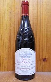ヴァケラス 2004年 蔵出し秘蔵限定品 ドメーヌ デュ グラン モンミライユ元詰 (パスカル社 イヴ シェロン家)AOCジゴンダスVacqueyras Cuvee Speciale 2004  Domaine du Grand Montmirail(Pascal) AOC Vacqueyras