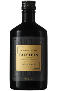 【正規品】フォション・ティー・リキュール・パリ・紅茶リキュール・500ml・24%FAUCHON TEA LIQUEUR PARIS 500ml 24%