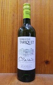 タリケ クラシック 2019 ドメーヌ タリケ フランス 南西地方 (シュッド ウエスト) IGPコート ド ガスコーニュ ブルゴーニュ 白ワイン 辛口 750ml 正規品Domaine du TARIQUET Classic Blanc [2019] IGP Cotes de Gascogne