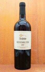 リヴザルト 1967 究極限定秘蔵古酒 ラルシヴィスト元詰 AOCリヴザルト ヴァン ド ナチュレ 750ml 54周年記念用ワイン 赤ワインRIVESALTES 1967 LArchiviste AOC RIVESALTES