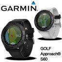 即納★ガーミン GARMIN S60 GPSゴルフナビ [時計型 高低差対応 高性能距離測定器]Approach S60 【ラッキーシール…