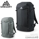 【SALE】GREGORY グレゴリー COMPASS 40 コンパス40 バッグパック【Sx】