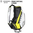ベゼル VESSEL 1071119 PRIME CART BAG 10インチ キャディバッグ シトリン プライム スタッフバッグ