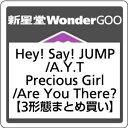 ●【先着特典付】Hey!Say!JUMP/A.Y.T./Precious Girl / Are You There?<CD>(3形態まとめ買い)[Z-6370]2…