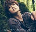 【オリジナル特典付】宮野真守/THE LOVE<CD+Blu-ray>(初回限定盤)[Z-6372・6373]20170802