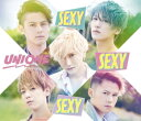 【ダブル特典付】UNIONE/SEXY SEXY SEXY<CD>(通常盤初回仕様)[Z-6460・6568]20170802