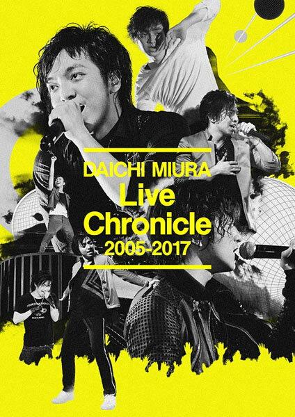 【オリジナル特典付】三浦大知/Live Chronicle 2005-2017<2DVD(スマプラ対応)>[Z-6765]20171227