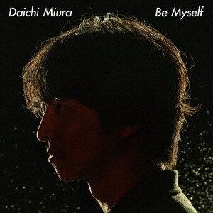 【先着特典付】三浦大知/Be Myself <CD>[Z-7471]20180822