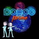 DREAMS COME TRUE/DOSCO prime<CD>20201014