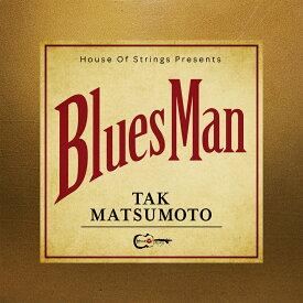 【オリジナル特典付】Tak Matsumoto/Bluesman<CD>(通常盤)[Z-9521]20200902