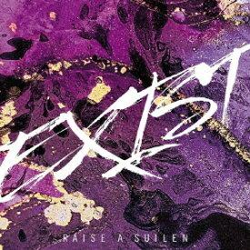【オリジナル特典付】RAISE A SUILEN/EXIST<CD+Blu-ray>(生産限定盤)[Z-10993・10994]20210421