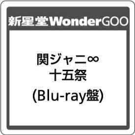 関ジャニ∞/十五祭<Blu-ray>(Blu-ray盤)20191030