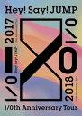 ◎Hey! Say! Jump/I/Oth Anniversary Tour 2017-2018<3DVD>(通常盤)20180627